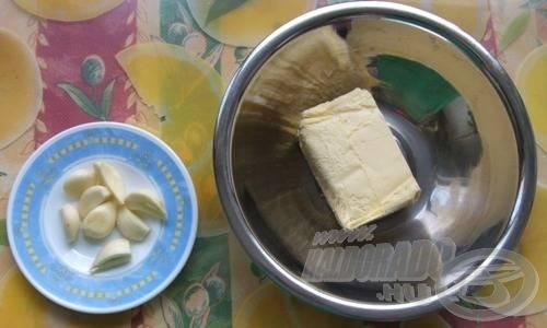 … 10 dkg vaj, fokhagyma (ízlés szerint több-kevesebb), só