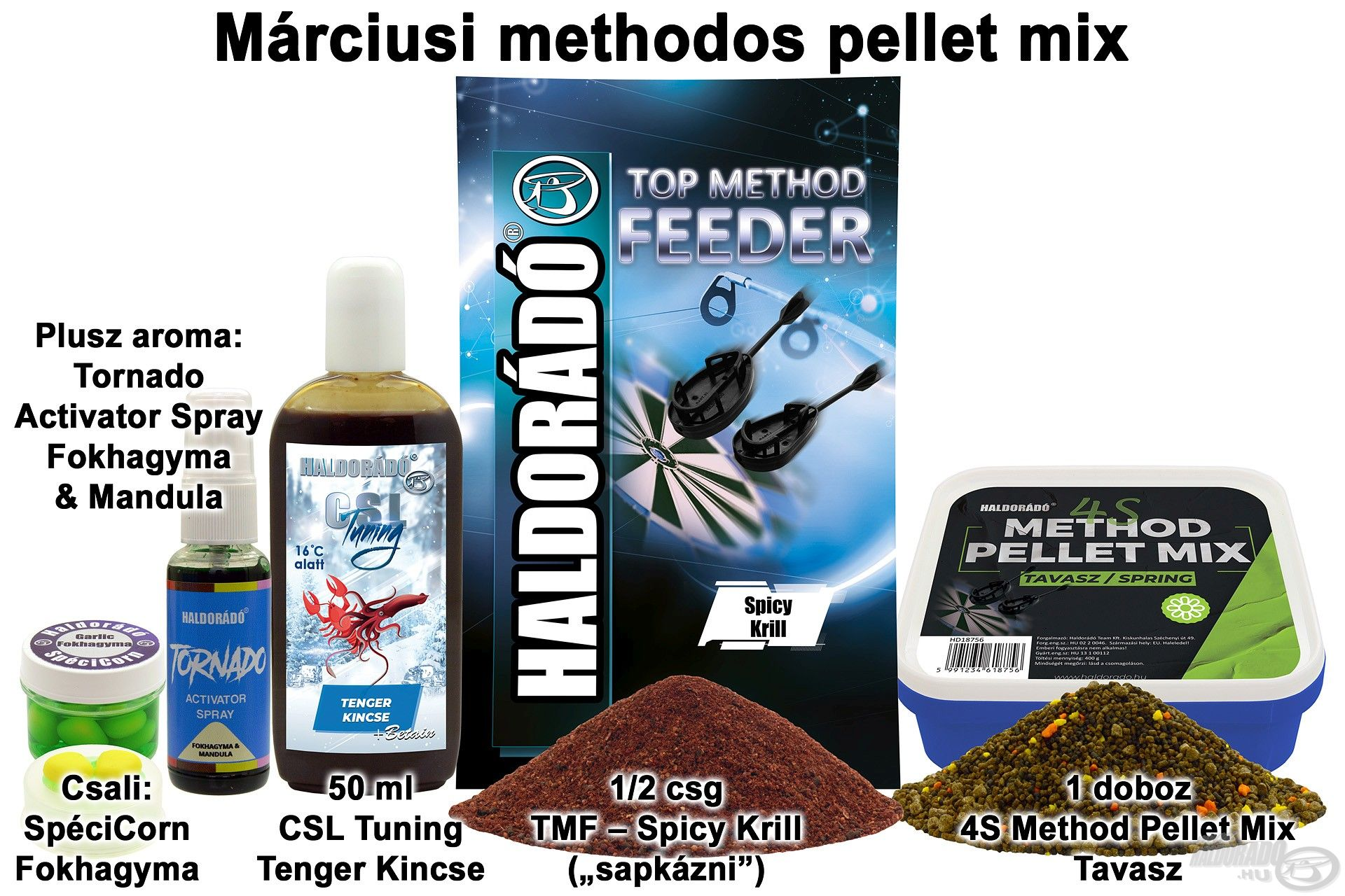 Márciusi methodos pellet mix