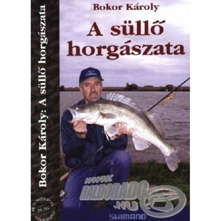 Bokor Károly A süllő horgászata DVD